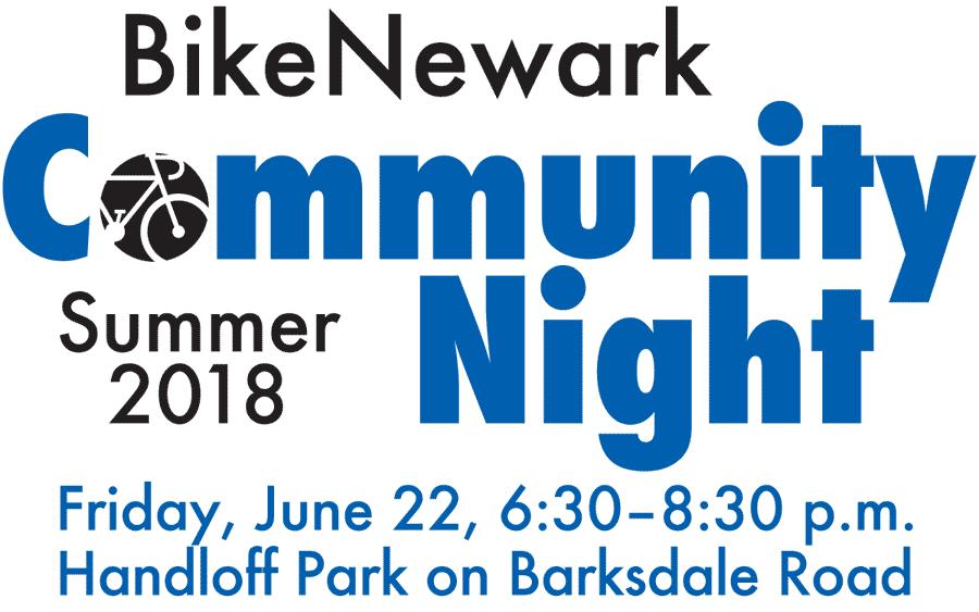 Summer 2018 Community Night, Friday, June 22, 6:30-8:30 p.m., Handloff Park on Barksdale Road