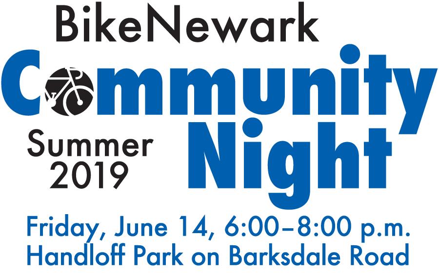 BikeNewark Community Night Fall 2018, Friday, June 14, 6-8 p.m., Handloff Park on Barksdale Road