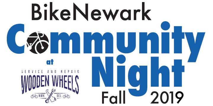 BikeNewark Community Night Fall 2019, Friday, Oct. 11, 6:30–8:00 p.m. at Wooden Wheels, Fairfield Shopping Center