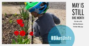 May is still Bike Month (#BikesUnite)